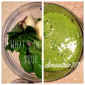What's IN yoUr Smoothie